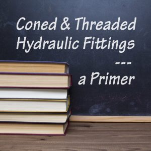 Coned & Threaded Fittings - a Primer
